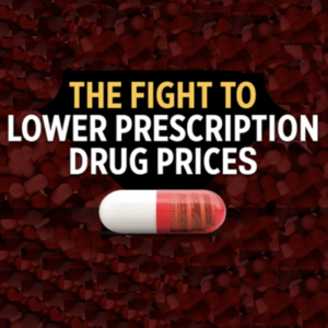 A 5-Point Plan to Lower Prescription Drug Prices