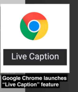 New Possibilities with Google Closed Captioned